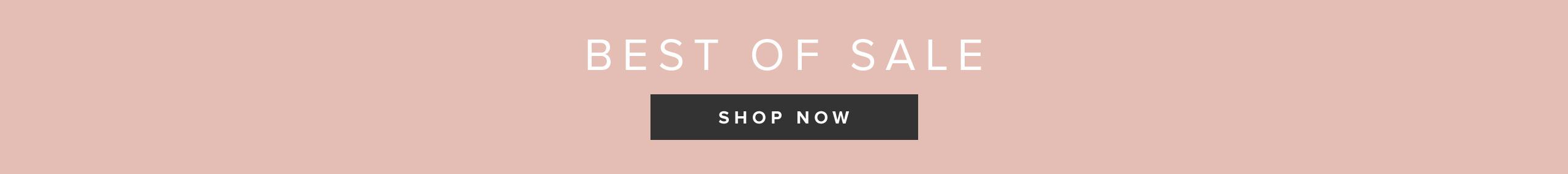 Best of Sale: Shop Now