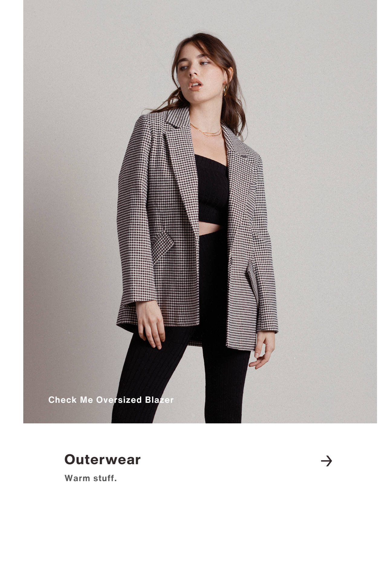 Outerwear - Warm stuff.