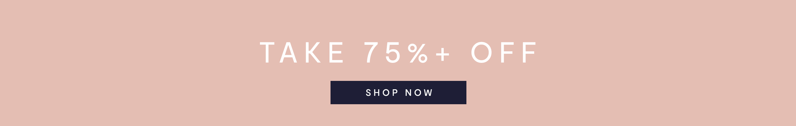 Take 75%+ Off: Shop Now