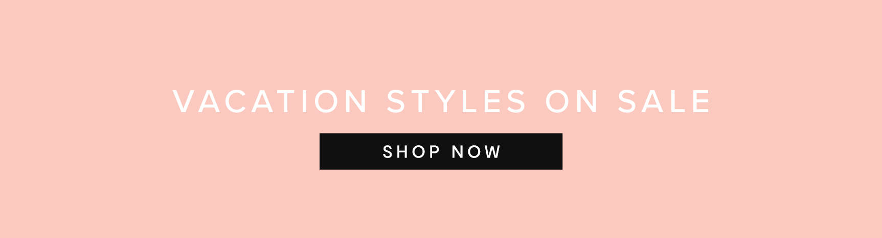 Vacation Styles on Sale