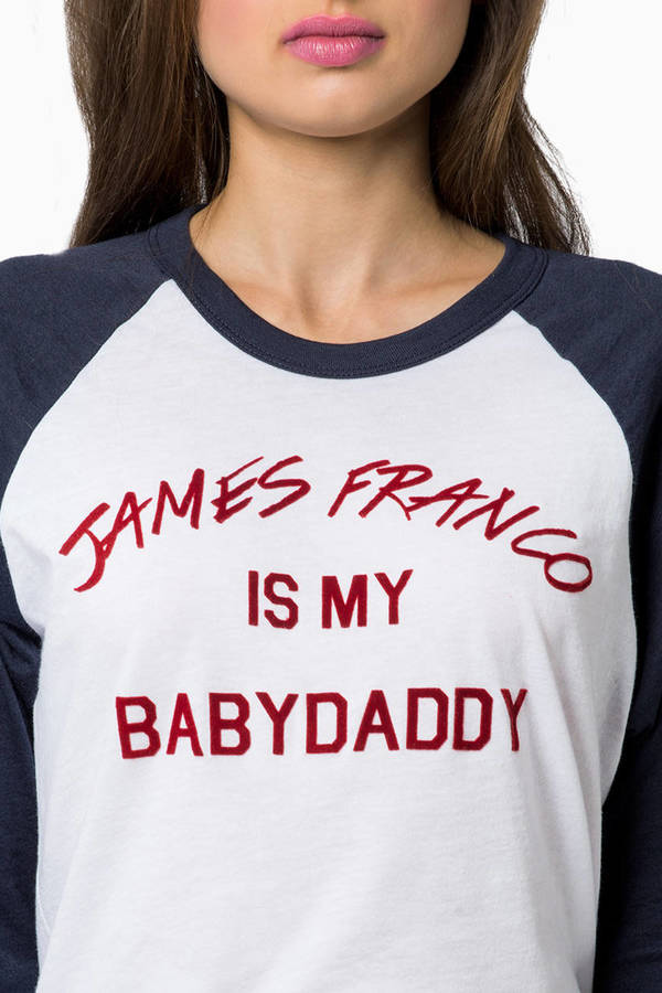 Dimepiece James Franco Is My Baby Daddy Tee