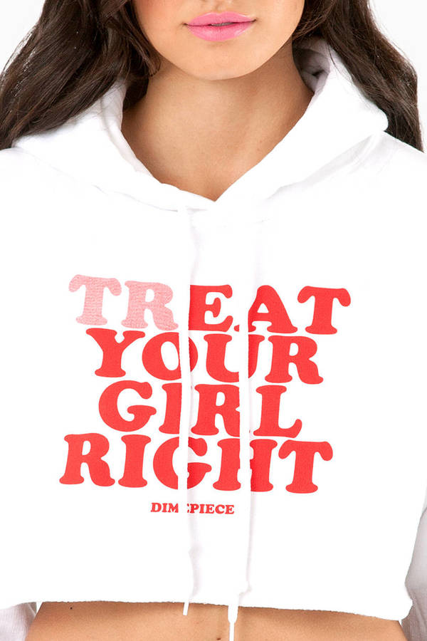 Dimepiece Treat Your Girl Right Hoodie